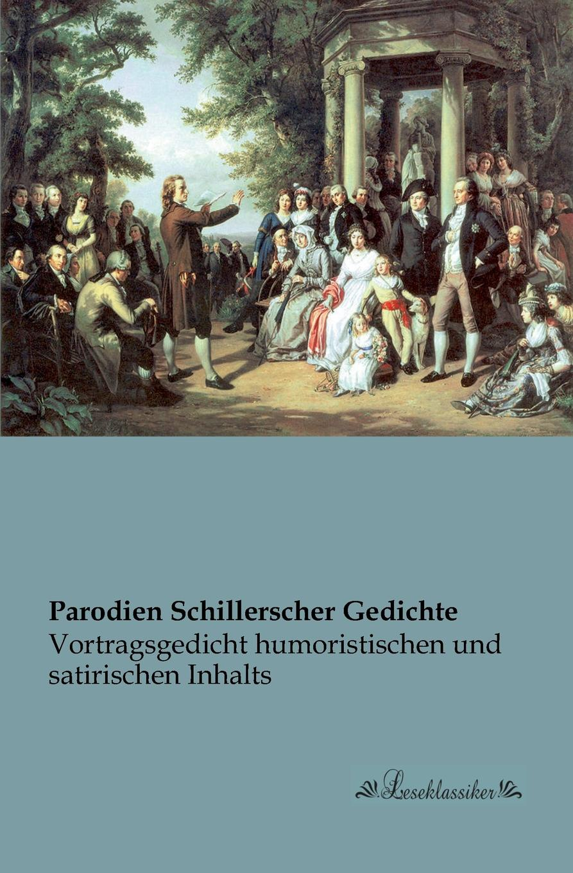 Parodien Schillerscher Gedichte parodien schillerscher gedichte