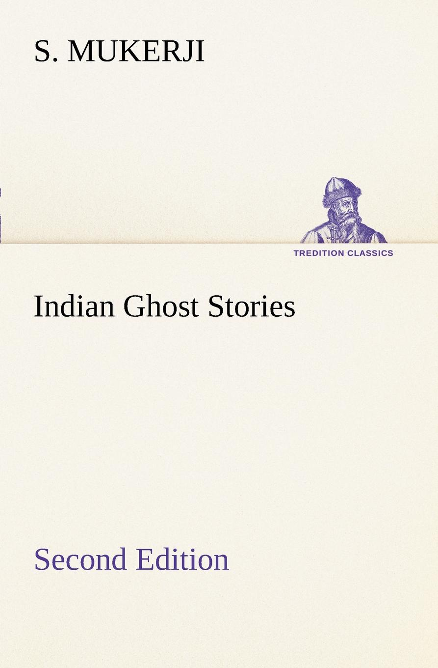 S. Mukerji Indian Ghost Stories Second Edition the eye of the world the wheel of time book 2 chinese edition 400 page