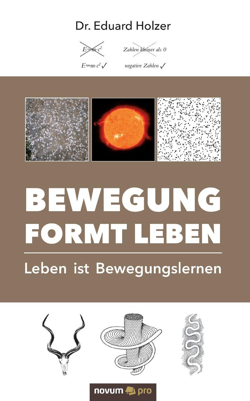 Eduard Dr. Holzer Bewegung formt Leben simone petersohn sprachentod wie und warum verschwinden sprachen