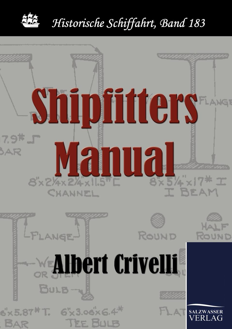 Albert Crivelli Shipfitters Manual