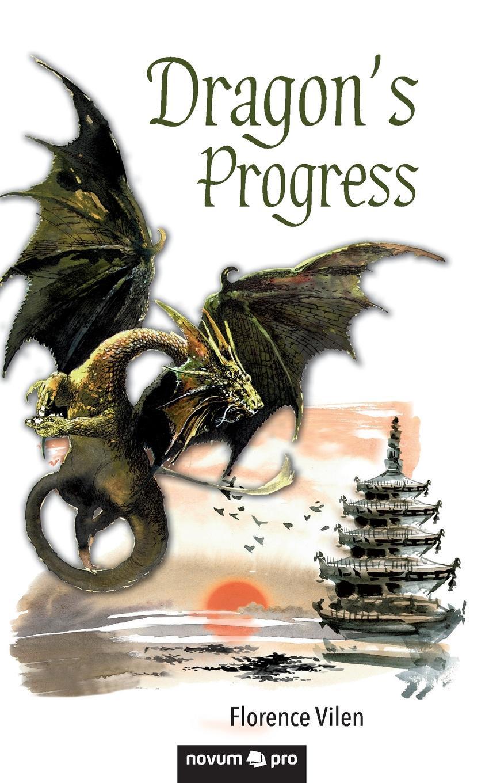 Florence Vilen Dragon.s Progress the firebrand