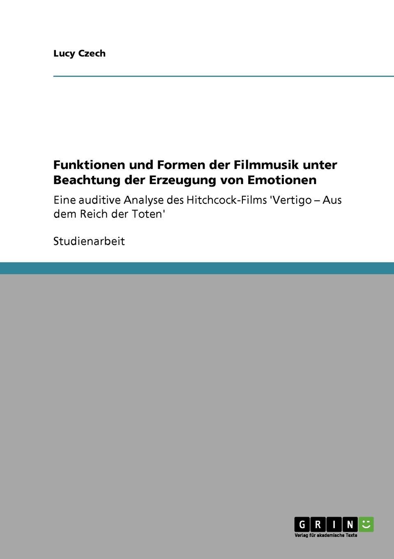 Lucy Czech Funktionen und Formen der Filmmusik unter Beachtung der Erzeugung von Emotionen hanna heller luther ein film von eric till 2003 und sein bild von luther