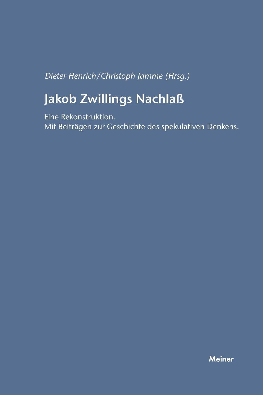Dieter Henrich Jakob Zwillings Nachlass