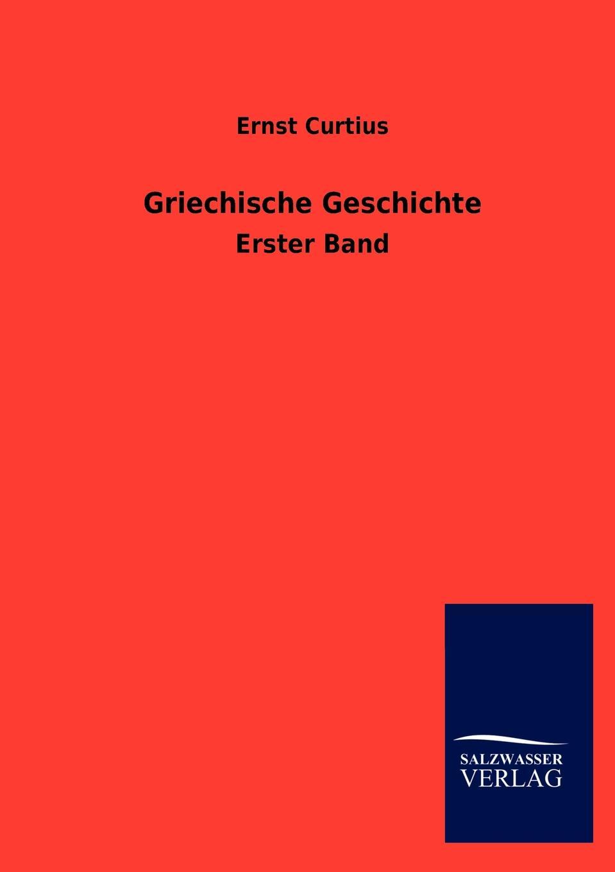 Ernst Curtius Griechische Geschichte curtius ernst inscriptiones atticae nuper repertae duodecim latin edition