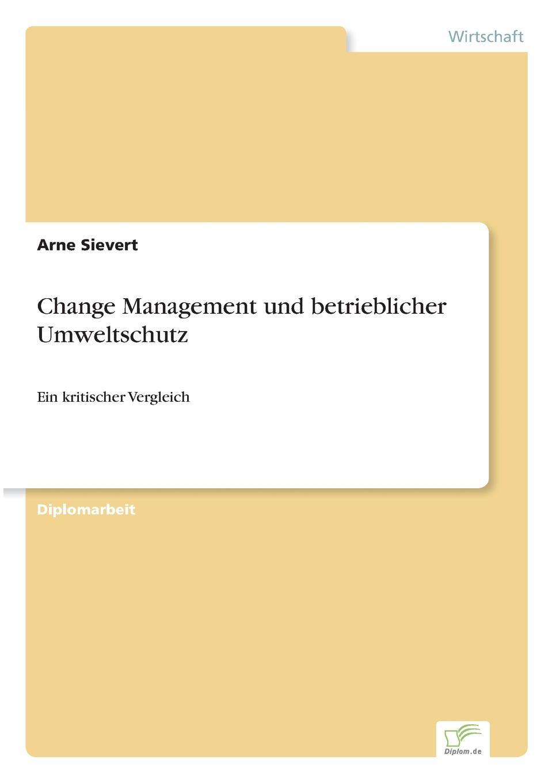 Arne Sievert Change Management und betrieblicher Umweltschutz xue bai bus gegen bahn wandel und entwicklung von konzepten strategien und perspektiven in veranderten wettbewerbssituationen