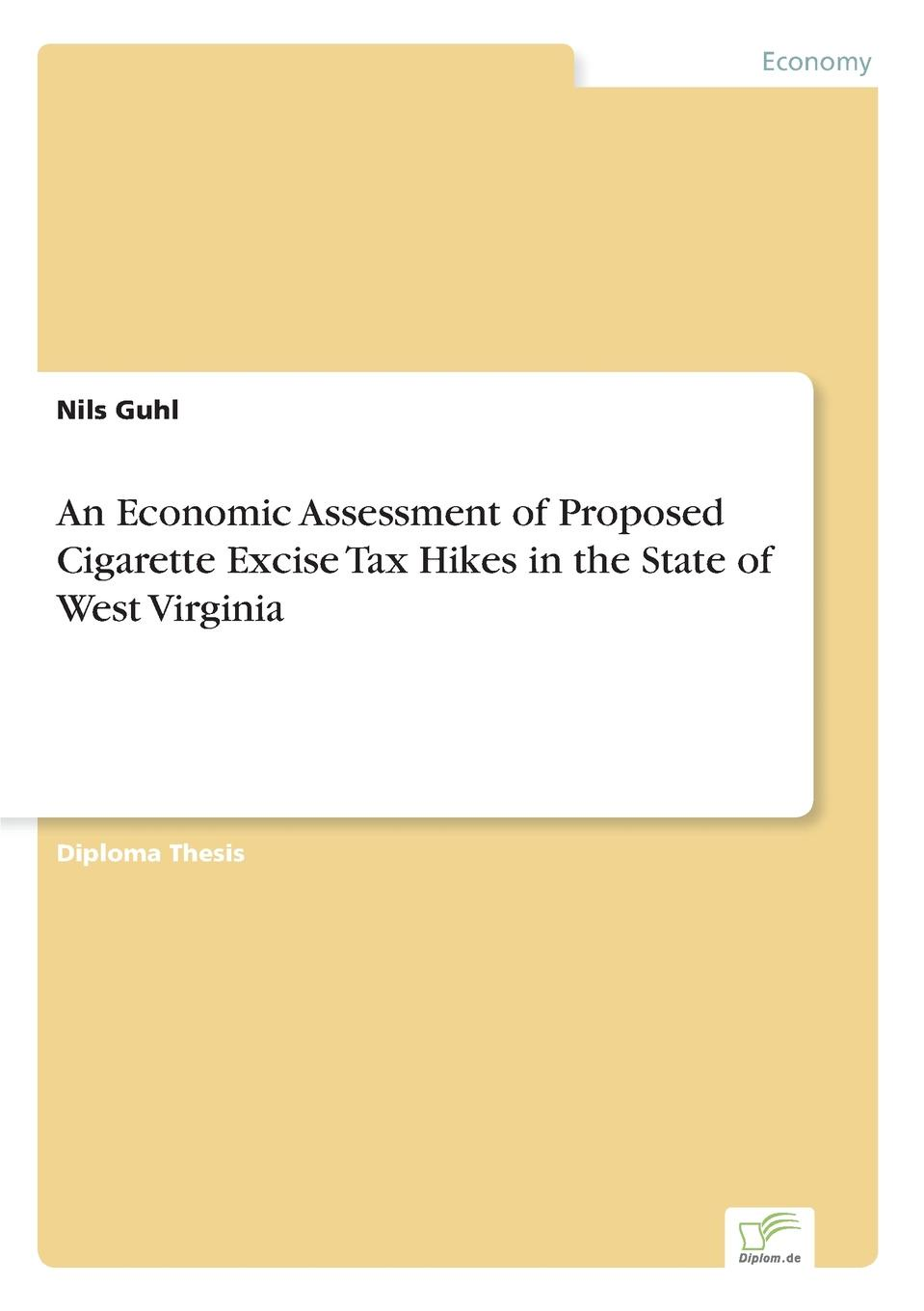 Nils Guhl An Economic Assessment of Proposed Cigarette Excise Tax Hikes in the State of West Virginia impact of water quality on community health in south west england