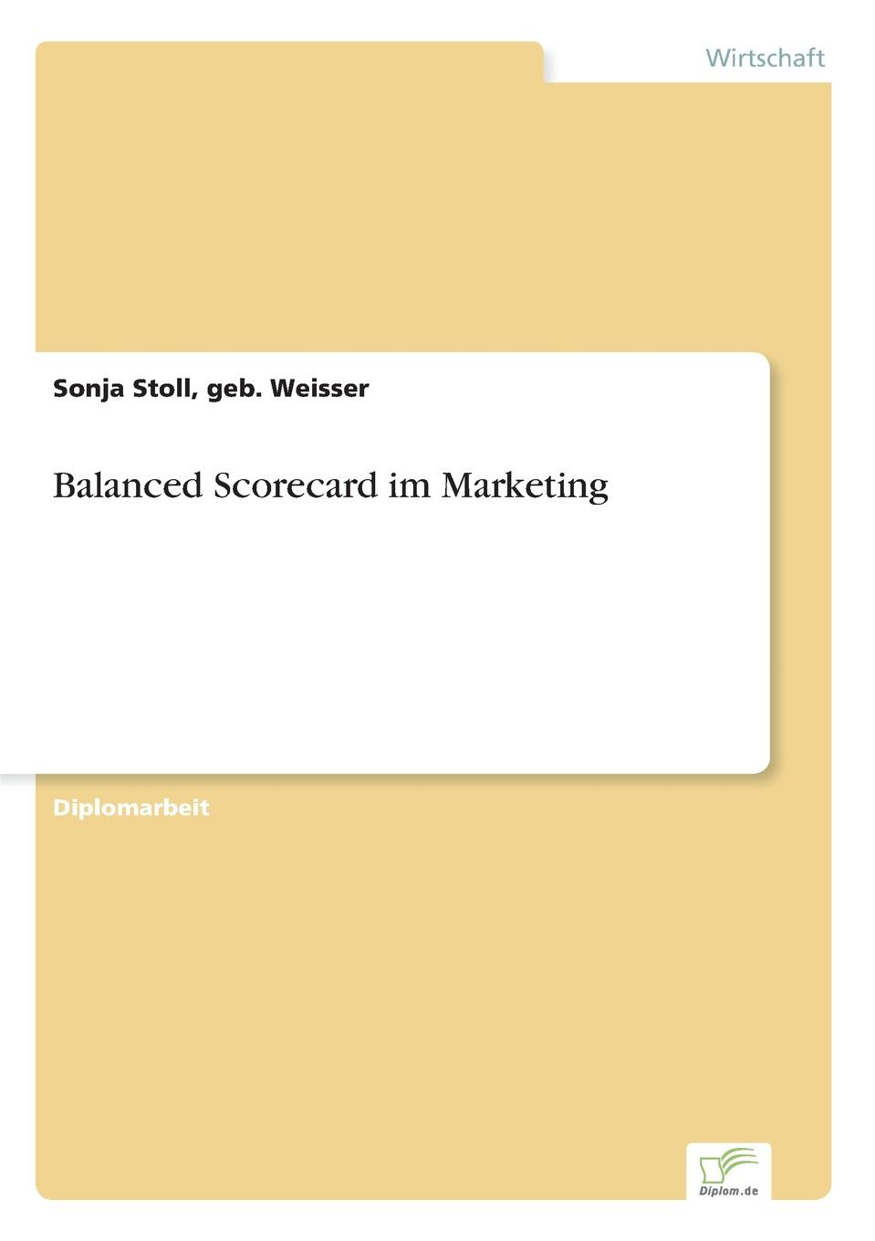 цена на geb. Weisser Sonja Stoll Balanced Scorecard im Marketing
