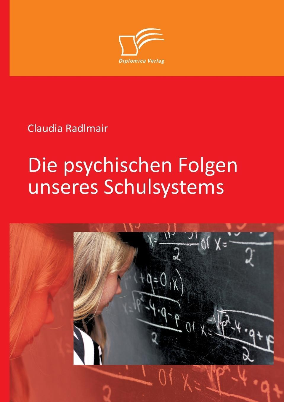 Claudia Radlmair Die Psychischen Folgen Unseres Schulsystems starten wir a1 medienpaket