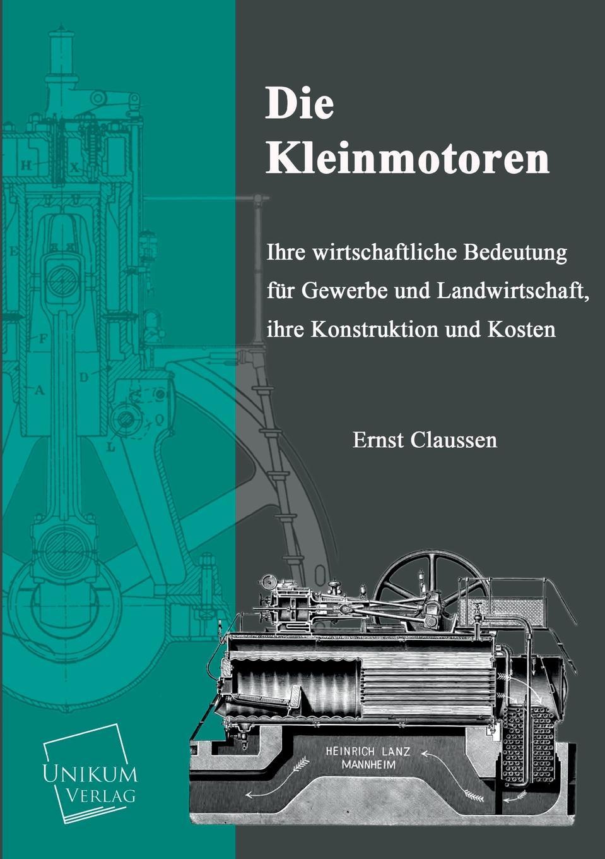 Ernst Claussen Die Kleinmotoren h schellen die magnet und dynamo elektrischen maschinen
