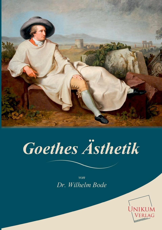 Wilhelm Bode Goethes Asthetik heinrich bode volksmarchen aus der bretagne