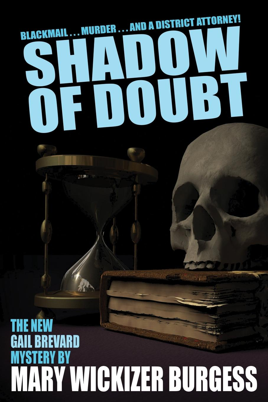 Mary Wickizer Burgess Shadow of Doubt. A Gail Brevard Mystery gail tsukiyama language of threads