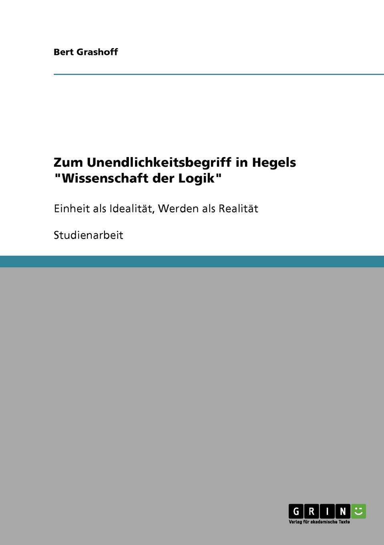 Bert Grashoff Zum Unendlichkeitsbegriff in Hegels Wissenschaft der Logik ernst schröder eugen müller vorlesungen uber die algebra der logik exakte logik