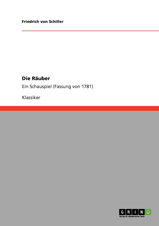 Friedrich von Schiller Die Rauber franz falmbigl der kampf gegen die babylonischen krafte auf dem weg zu sich selbst