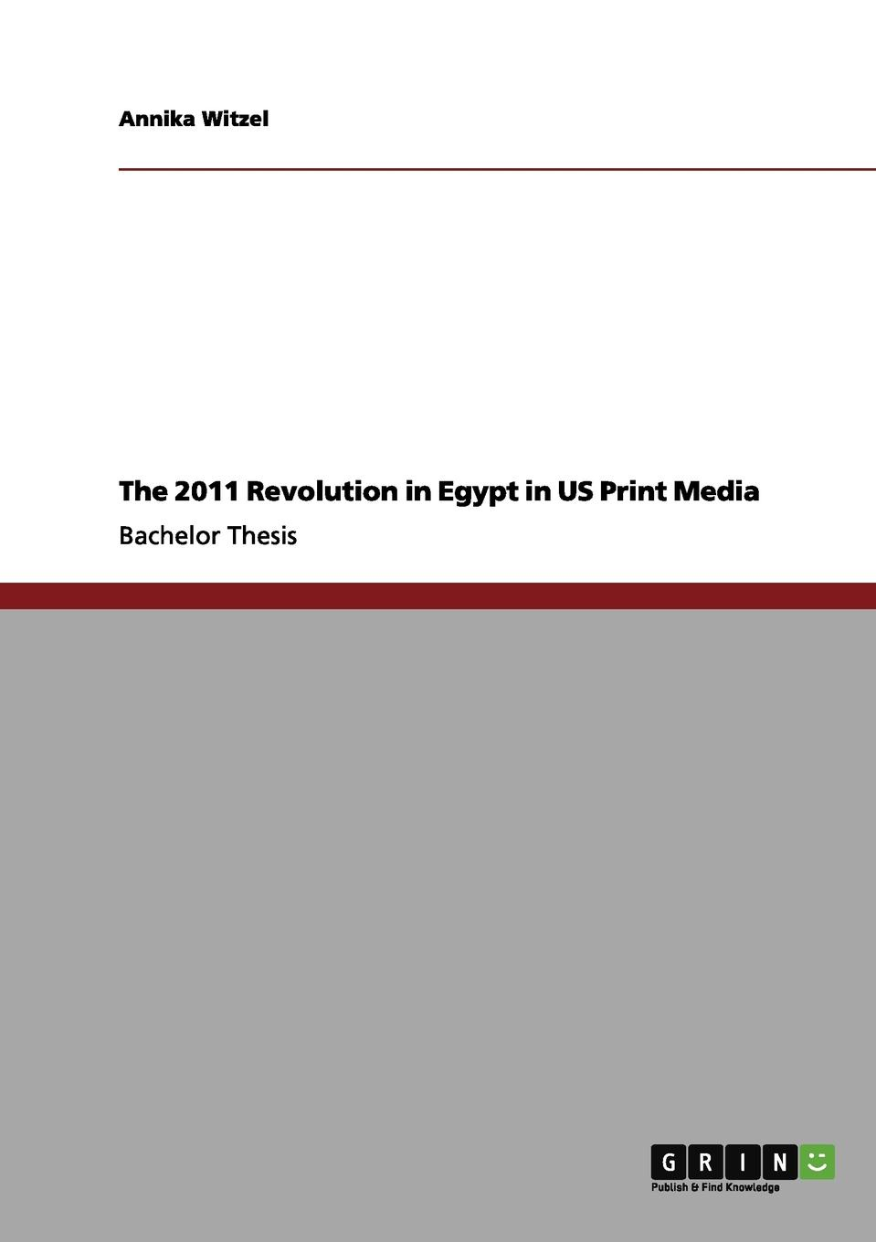 Annika Witzel The 2011 Revolution in Egypt in US Print Media browne abdullah bonaparte in egypt and the egyptians of to day