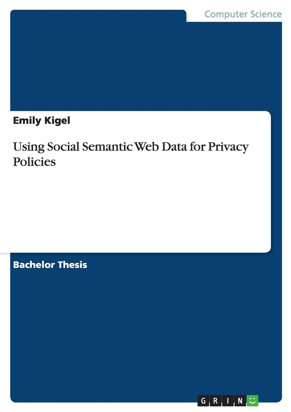 Antonia Feserer Using Social Semantic Web Data for Privacy Policies