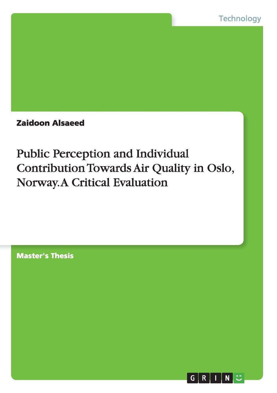 Zaidoon Alsaeed Public Perception and Individual Contribution Towards Air Quality in Oslo, Norway. A Critical Evaluation air tube 2 way 4mm dia quick joiner push in connector pneumatic fitting 10pcs