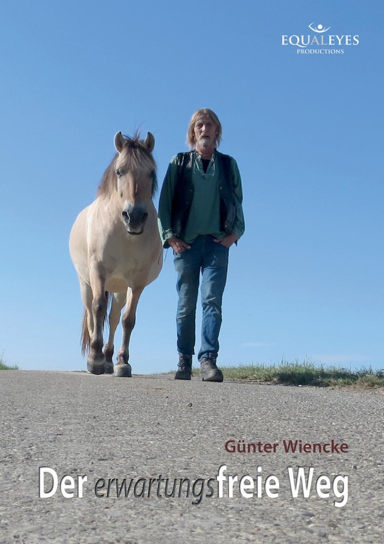 Günter Wiencke Der erwartungsfreie Weg der weg zuruck