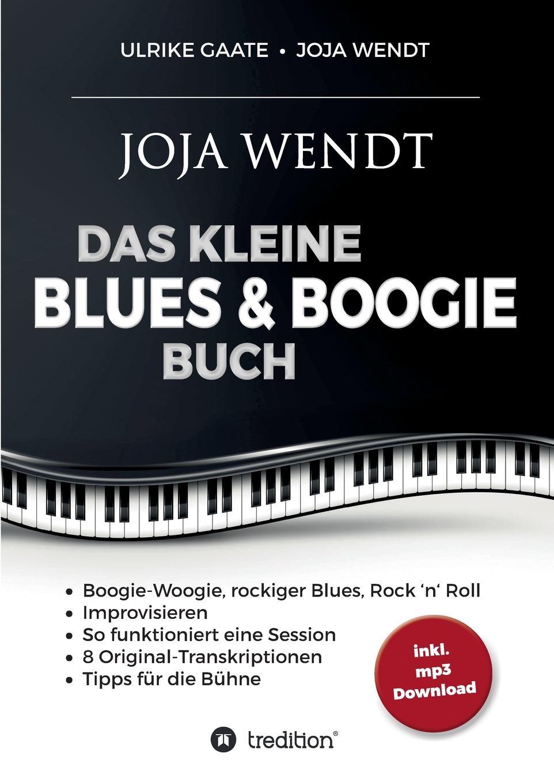 Ulrike Gaate, Joja Wendt Das kleine Blues . Boogie Buch