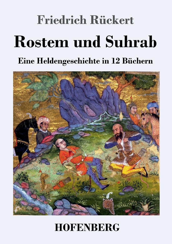 Friedrich Rückert Rostem und Suhrab fritz reuter friedrich ruckert in erlangen und joseph kopp nach familienpapieren