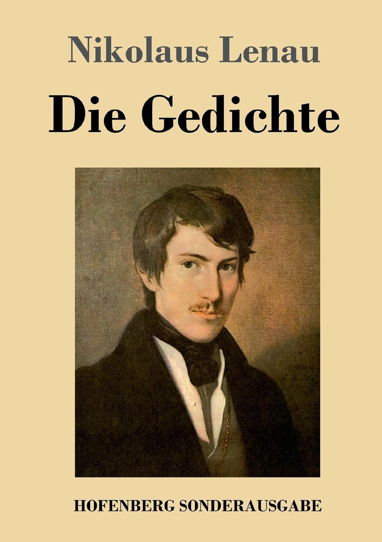 Nikolaus Lenau Die Gedichte james macpherson die gedichte von ossian dem sohne fingals volume 1