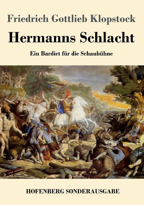 Friedrich Gottlieb Klopstock Hermanns Schlacht von wulffen die schlacht bei lodz