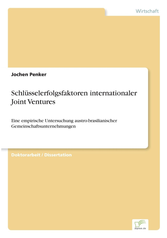 Jochen Penker Schlusselerfolgsfaktoren internationaler Joint Ventures недорого