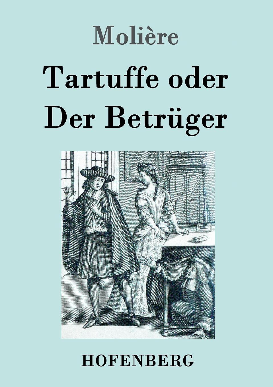 Molière Tartuffe oder Der Betruger karl von gros lehrbuch der philosophischen rechtswissenschaft oder des naturrechts