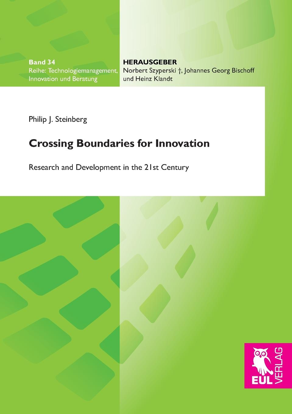 Philip J. Steinberg Crossing Boundaries for Innovation knowledge and innovation dilemmas