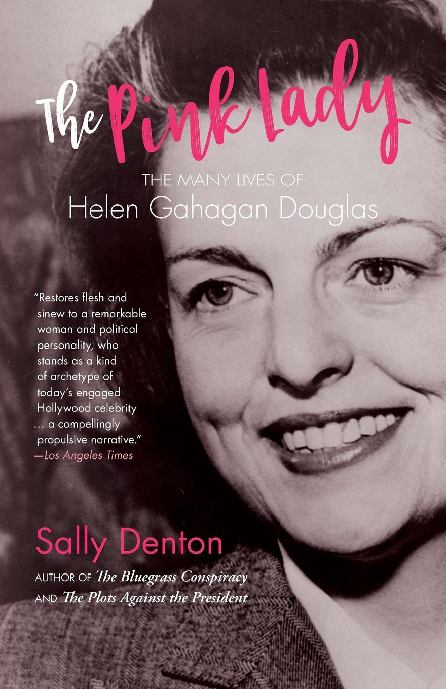 Sally Denton The Pink Lady. The Many Lives of Helen Gahagan Douglas the same star lady shoulder bag fashion calfskin women bag lock chain shoulder strap diamond women leather handbags