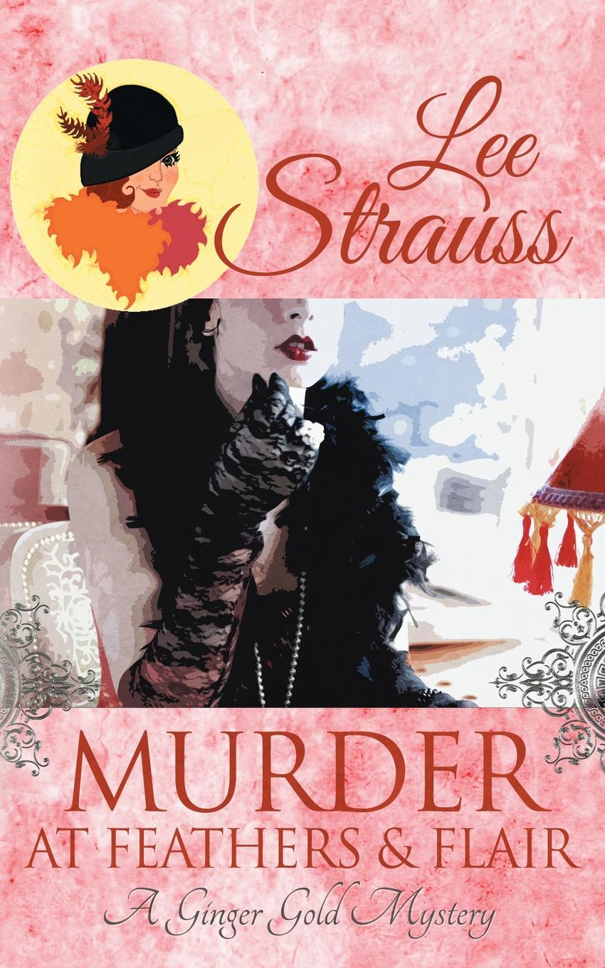 Lee Strauss Murder at Feathers . Flair. a cozy historical mystery devil s feathers