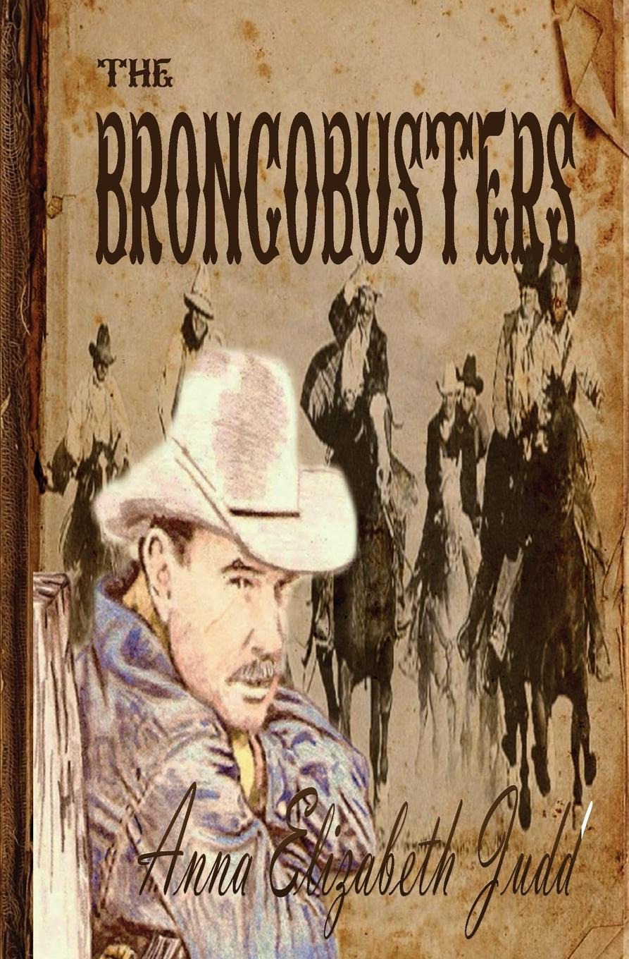 Anna Elizabeth Judd The Broncobusters the ranch