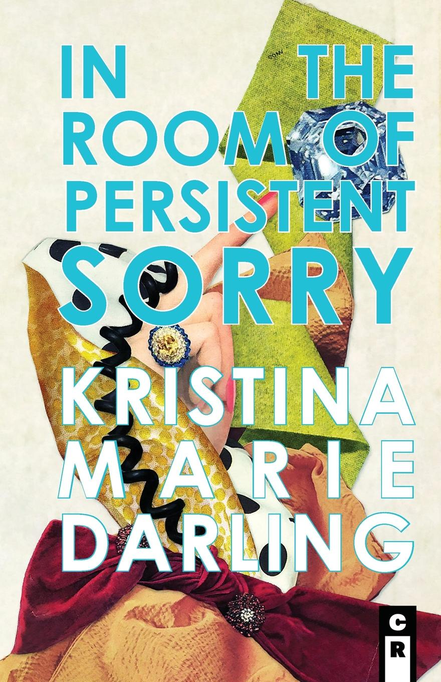 Kristina Marie Darling In the Room of Persistent Sorry what israel means to me