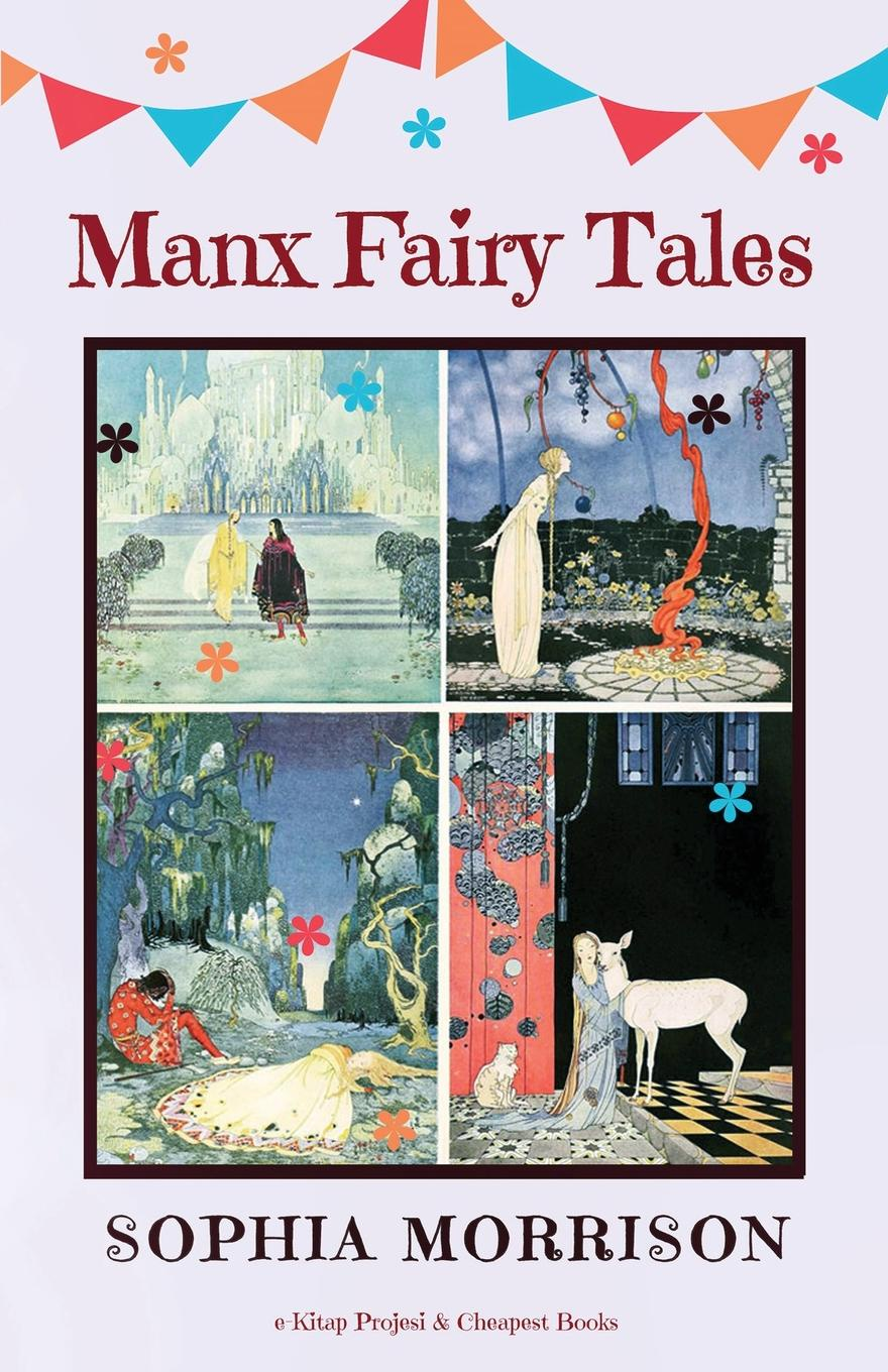 Sophia Morrison Manx Fairy Tales sir cumference and the isle of immeter