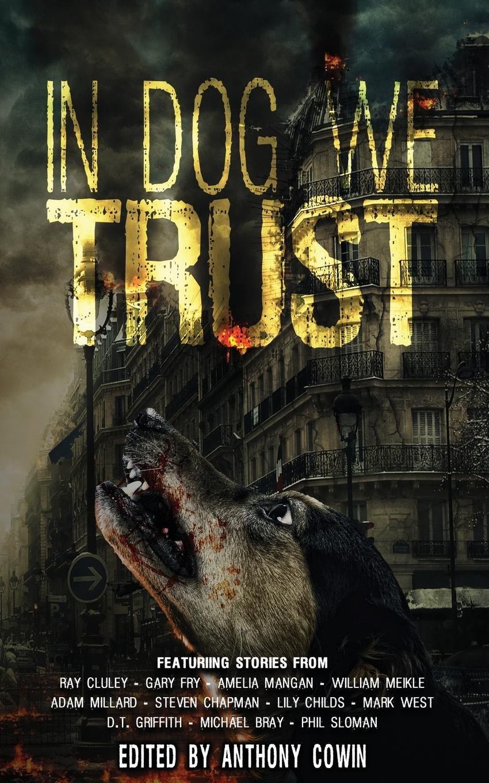 In Dog We Trust цена 2017