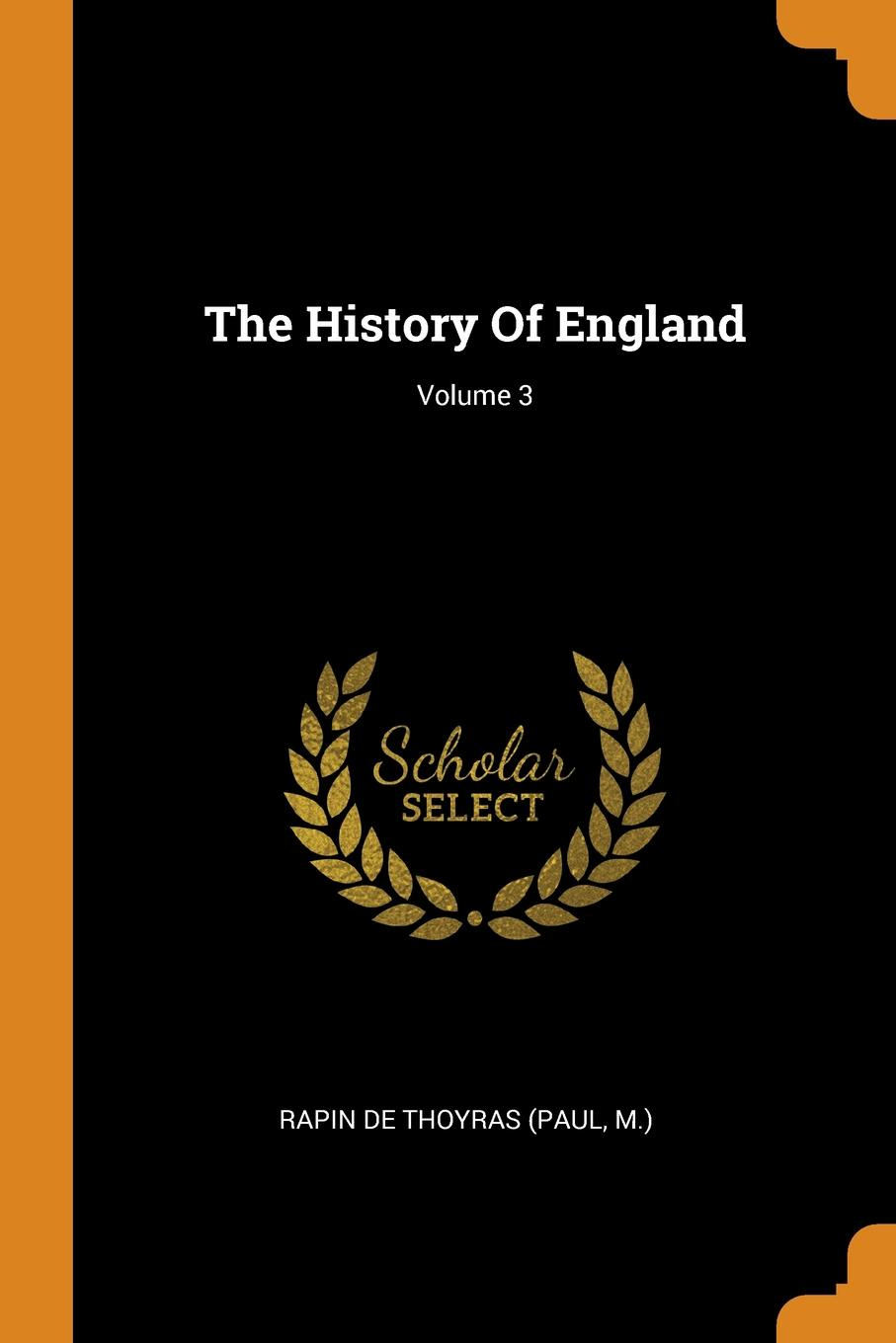 The History Of England; Volume 3