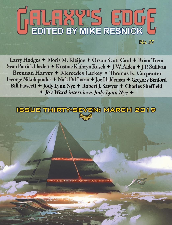 Orson Scott Card, Joe Haldeman, Mercedes Lackey Galaxy.s Edge Magazine. Issue 37, March 2019 jody lynn nye a circle of celebrations the complete edition