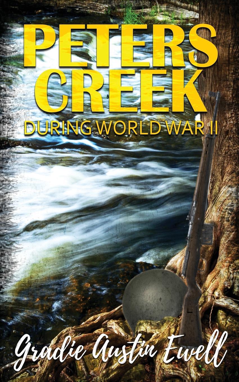 Фото - Gradie Austin Ewell Peters Creek. During World War II a murder is announced
