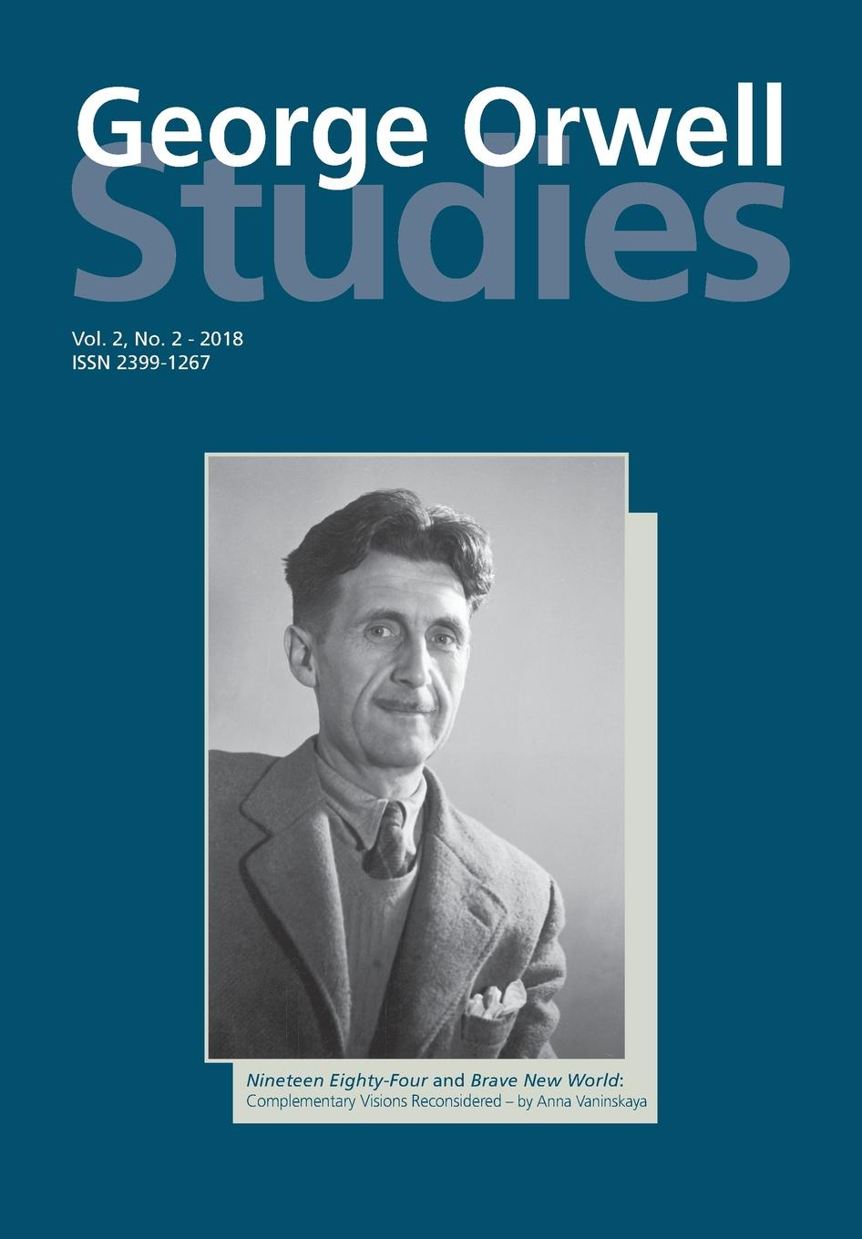George Orwell Studies Vol.2 No.2 threat and warning acts in george orwell s novel 1984