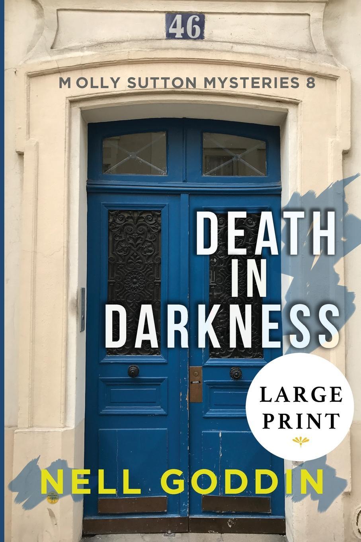 цена Nell Goddin Death in Darkness. (Molly Sutton Mysteries 8) LARGE PRINT онлайн в 2017 году