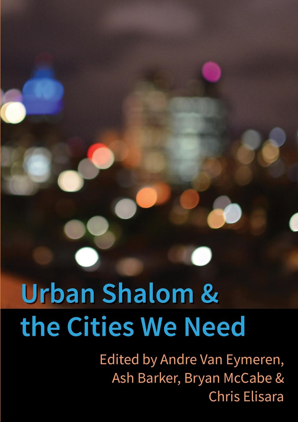 Urban Shalom and the Cities We Need henry o collected tales iii the sleuths witches loaves pride of the cities