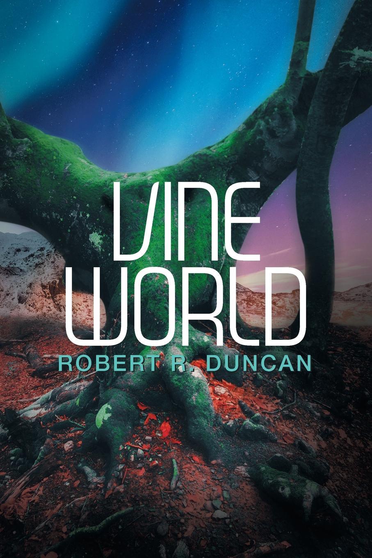 Robert R. Duncan Vine World