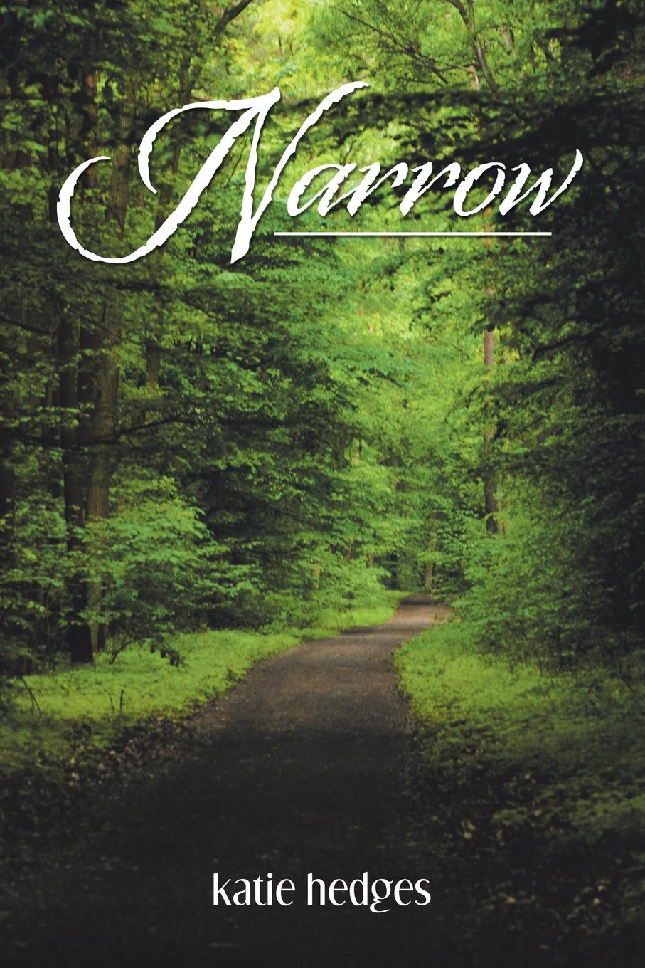 Katie Hedges Narrow. A Guide for Women to a Successful Marriage and Thriving Family gps to a joyful marriage