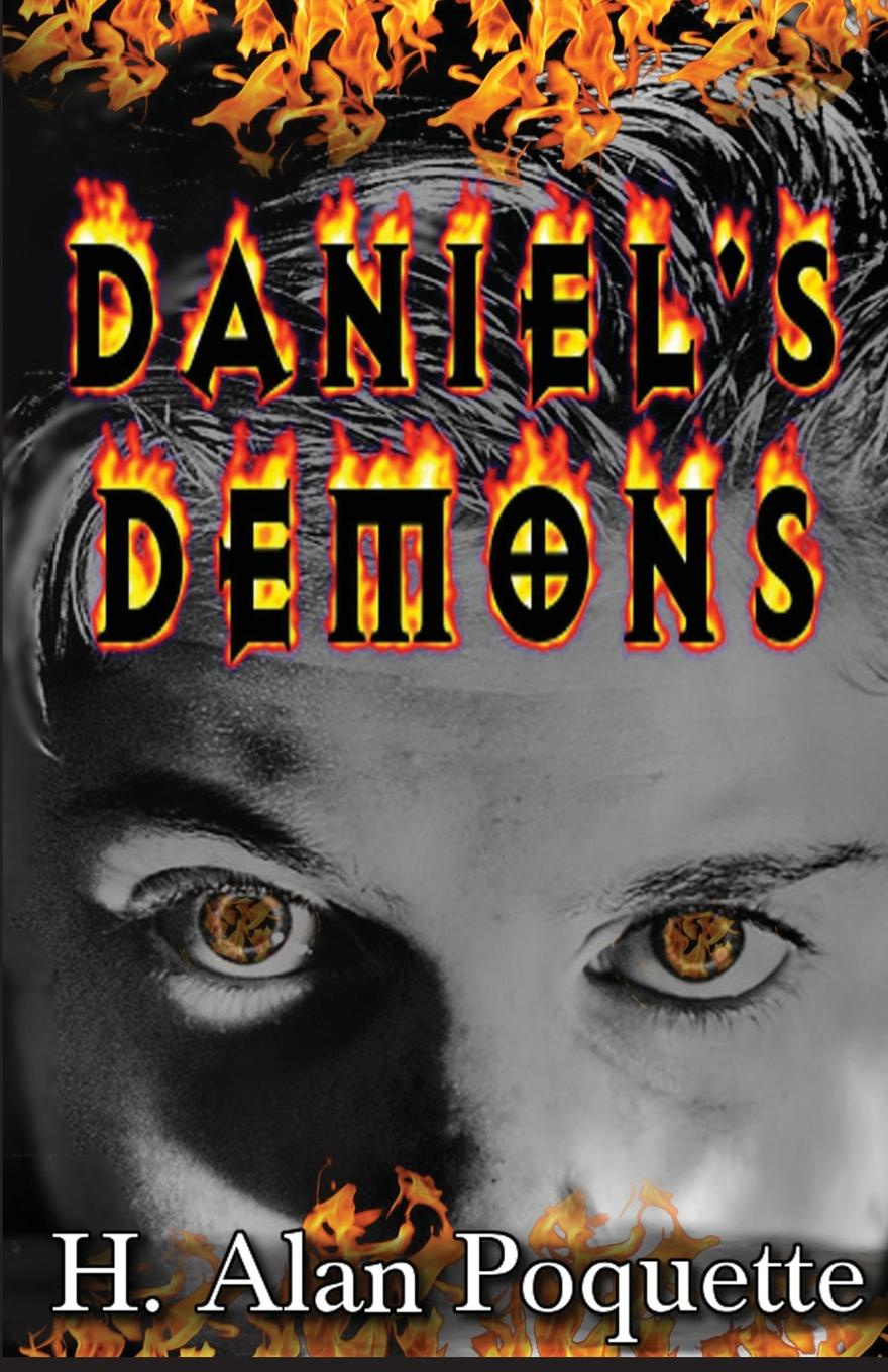 H. Alan Poquette Daniel.s Demons elmer and the lost teddy