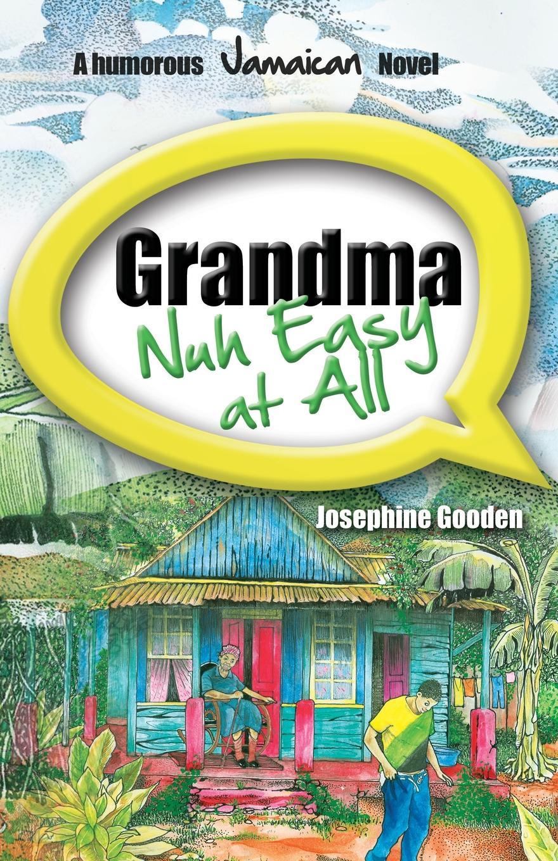 Josephine Gooden Grandma Nuh Easy at All hazel brugger rostock