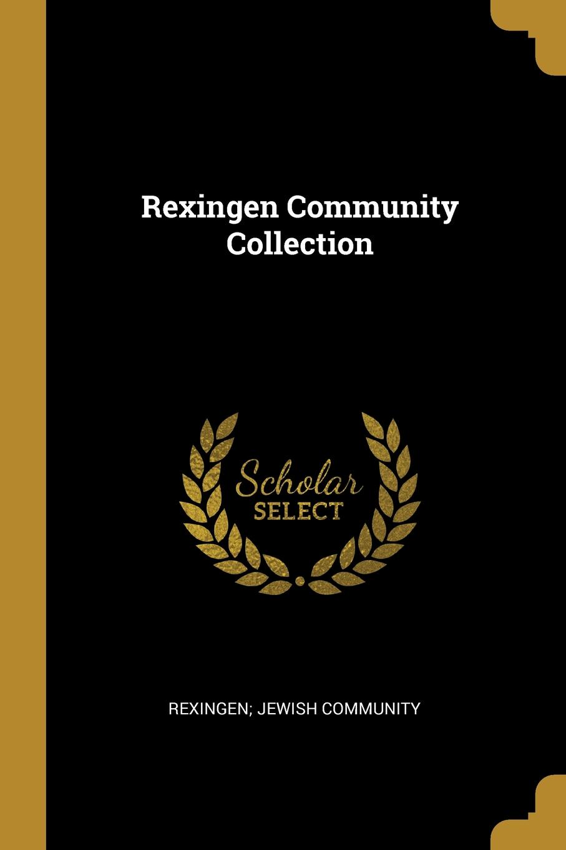 Rexingen Community Collection