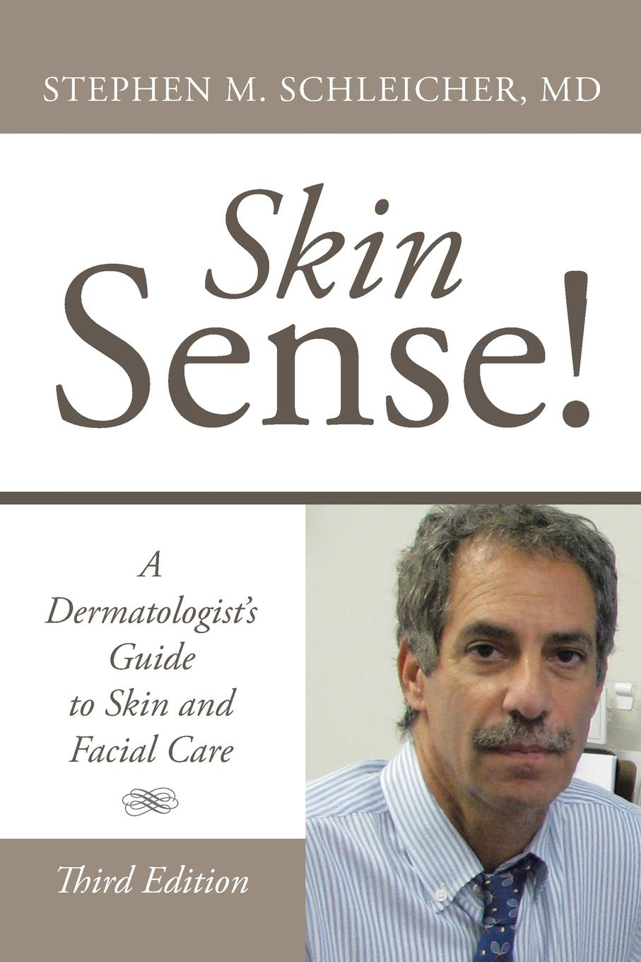 Stephen M. Schleicher MD Skin Sense.. A Dermatologist.s Guide to Skin and Facial Care; Third Edition darsonval wand 4 in 1 high frequency remover acne hair body skin spa care facial spa salon device portable health super nova