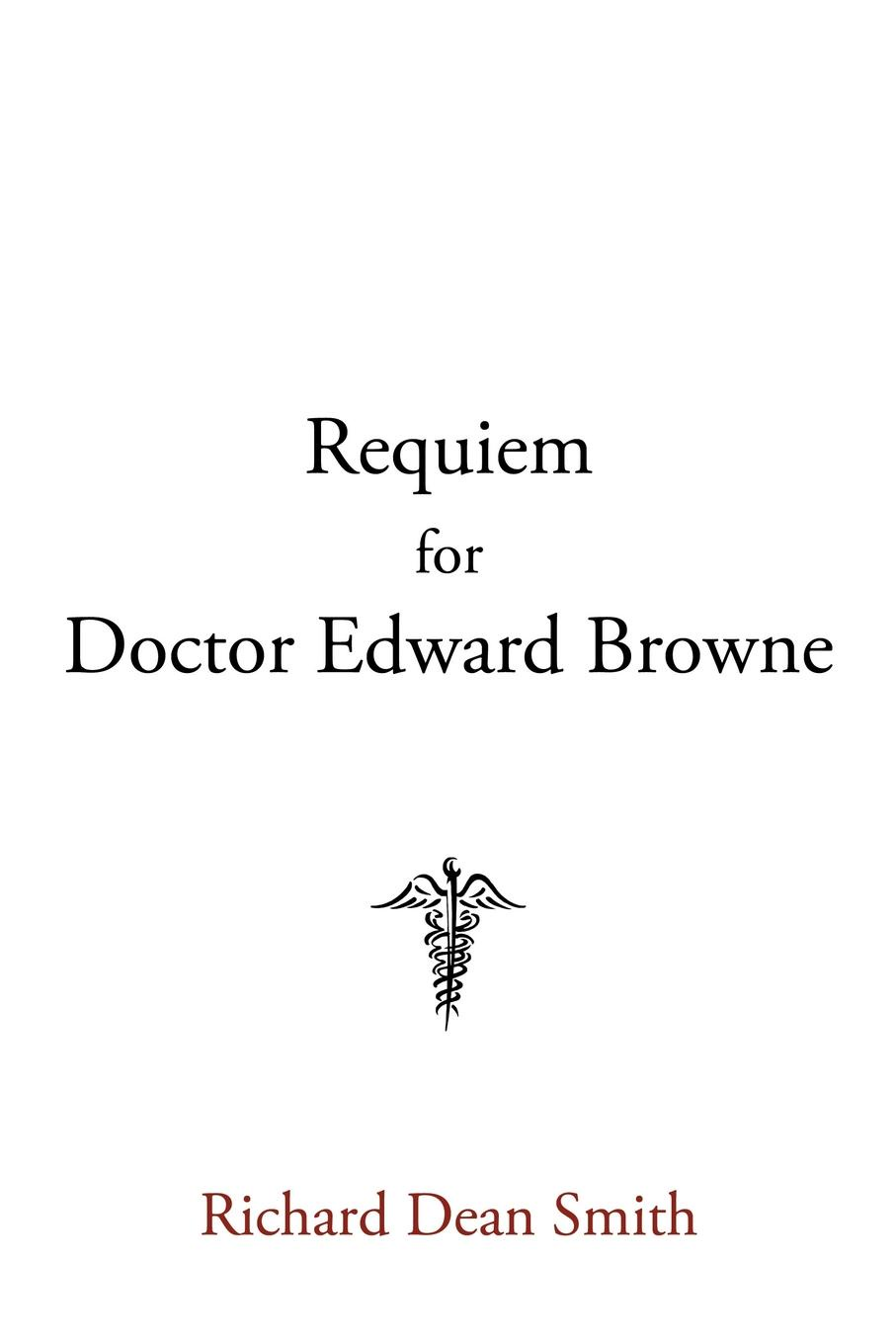 Фото - Richard Dean Smith Requiem for Doctor Edward Browne s bertram browne rifle