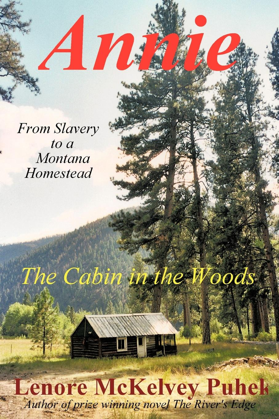 McKelvey Puhek Lenore McKelvey Puhek Annie. The Cabin in the Woods annie west imprisoned by a vow