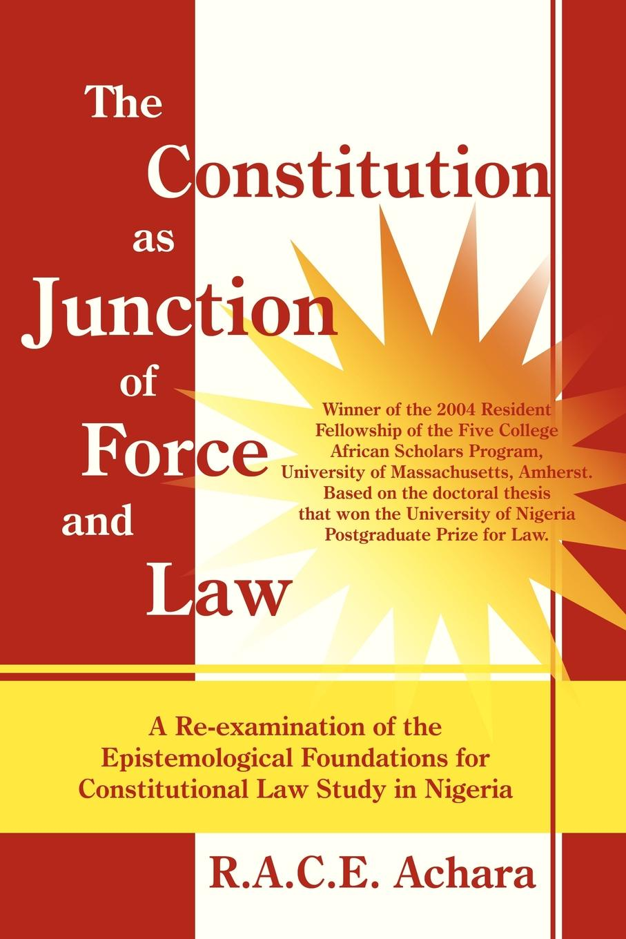 R. A. C. E. Achara The Constitution as Junction of Force and Law недорго, оригинальная цена