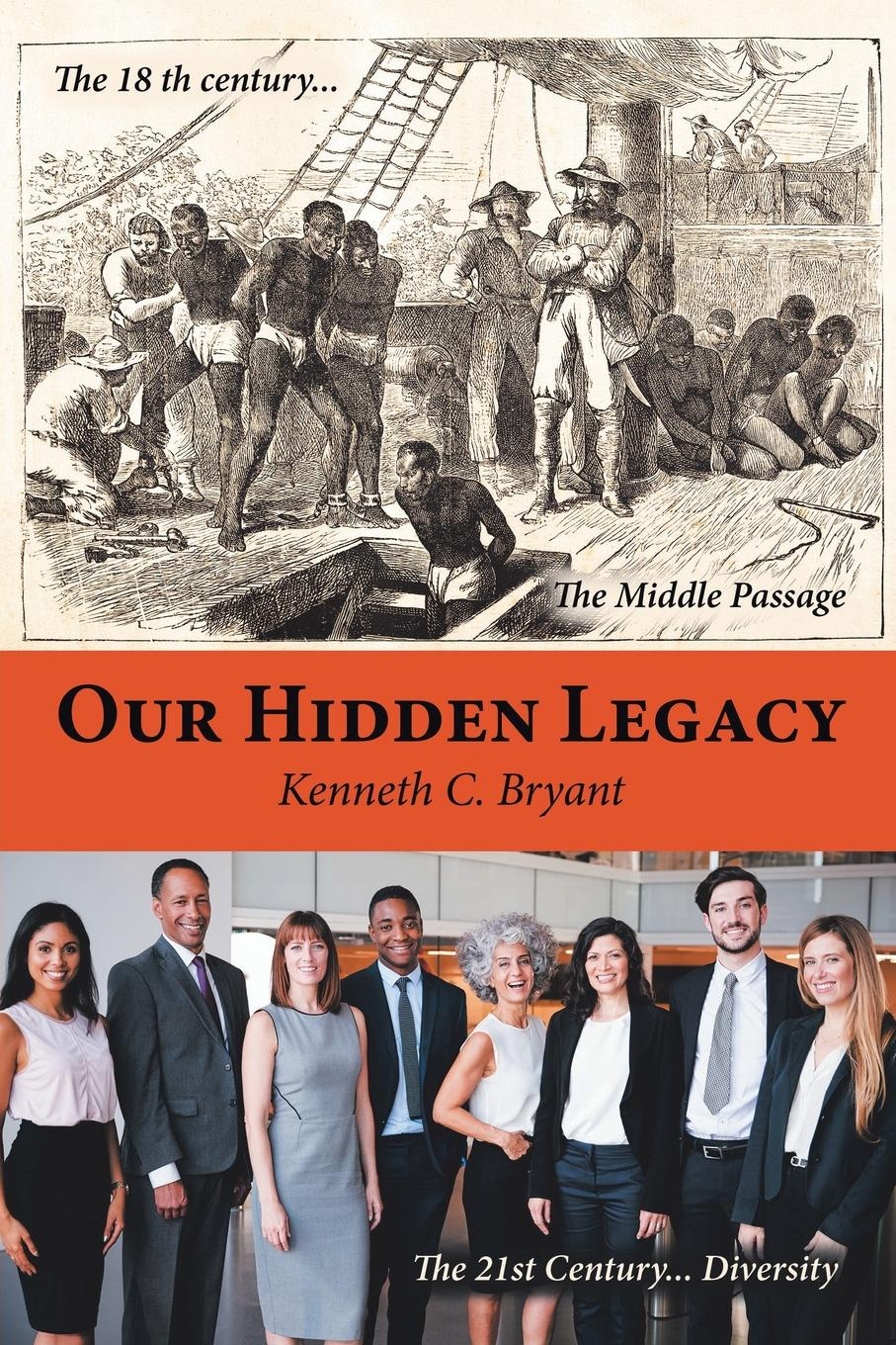 Kenneth C. Bryant Our Hidden Legacy black panther a nation under our feet book 3